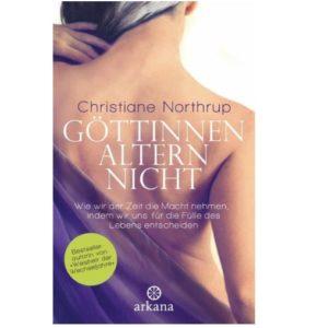 Buch von Dr. med. Christiane Northrup - Göttinnen altern nicht